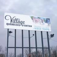 Village Québécois d'Antan – Bannière d'autoroute